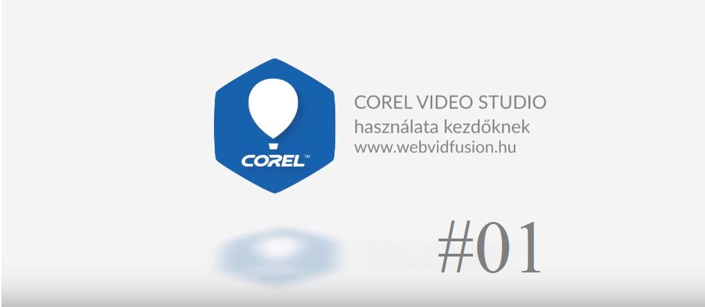 Corel Video Studio #01 – videó importálása