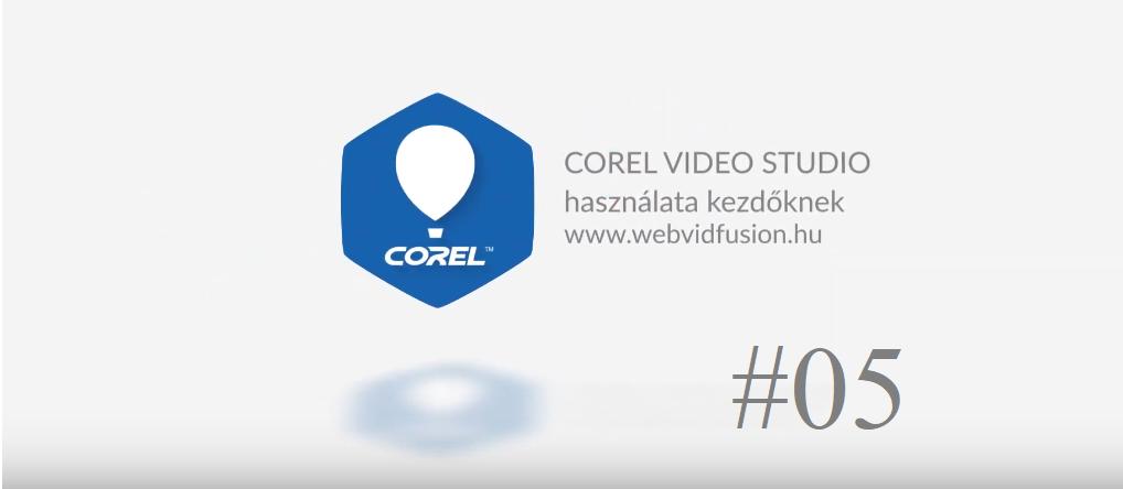 Corel Video Studio használata #05 – marker