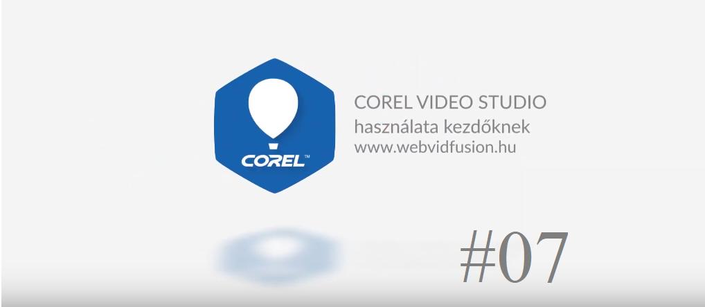 Corel Video Studio használata #07 – orange marker kimentés