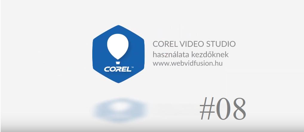 Corel Video Studio használata #08 – Áttűnések